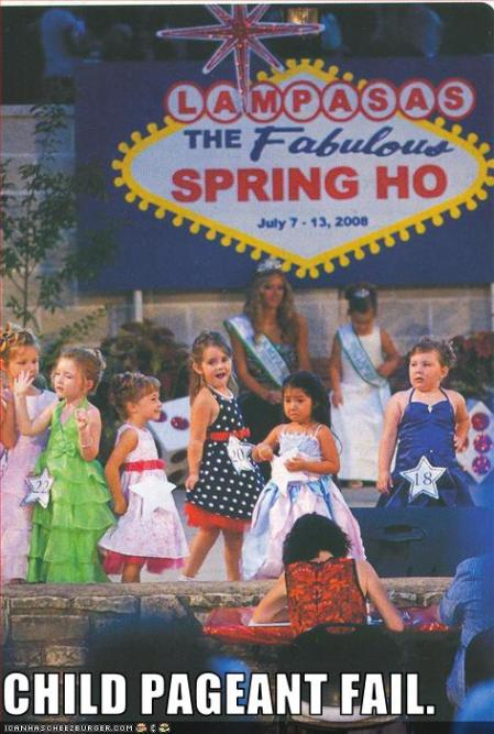 Child Pageant FAIL